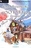 Rootabaga Stories, Carl Sandburg, 015204714X