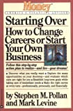 Starting Over, Stephen M. Pollan and Mark Levine, 0446671665