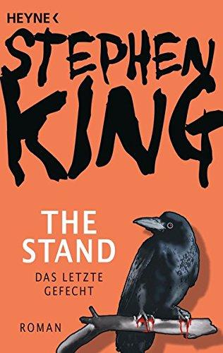 The Stand - Das letzte Gefecht: Roman Taschenbuch – 8. März 2016 Stephen King Harro Christensen Joachim Körber Wolfgang Neuhaus