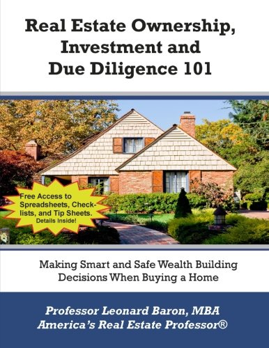 Download Real Estate Ownership, Investment and Due Diligence 101: A Smarter Way to Buy Real Estate (Volume 2) pdf