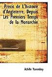 Prtcis de L'Histoire D'Angleterre, Depuis les Premiers Temps de la Monarchie, Achille Varembey, 1103010352