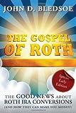 The Gospel of Roth, John D. Bledsoe, 0979718481