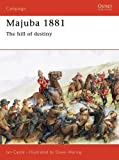 img - for Majuba 1881: The Hill Of Destiny (Campaign) book / textbook / text book