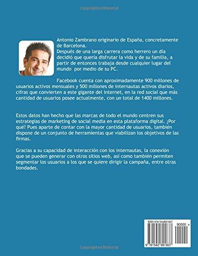 Dinamitando Facebook: Guía completa de facebook marketing: Amazon.es: Antonio Zambrano: Libros