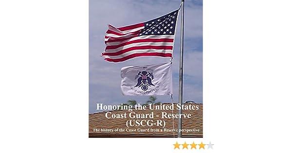 amazon com honoring the united states coast guard reserve uscg r