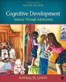 Cognitive Development: Infancy Through Adolescence