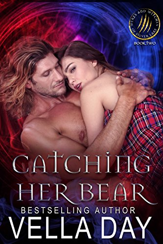 (Catching Her Bear (Weres and Witches of Silver Lake Book 2))