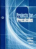 Projects for Precalculus 9780030204449
