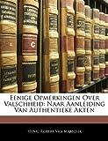 Eenige Opmerkingen over Valschheid, Henri Robert Van Maasdijk, 1141576481