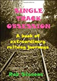 Single Track Obsession, Rob Sissons, 1425162398
