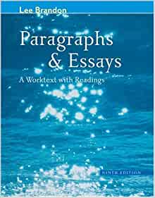 paragraphs and essays brandon lee Paragraphs and essays: with integrated readings pdf ebook author: lee brandon, kelly brandon other format: pdf epub mobi txt chm word ppt powerful paragraphs (the effective writing series) have not added any pdf format description.