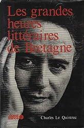 Les grandes heures littéraires de Bretagne
