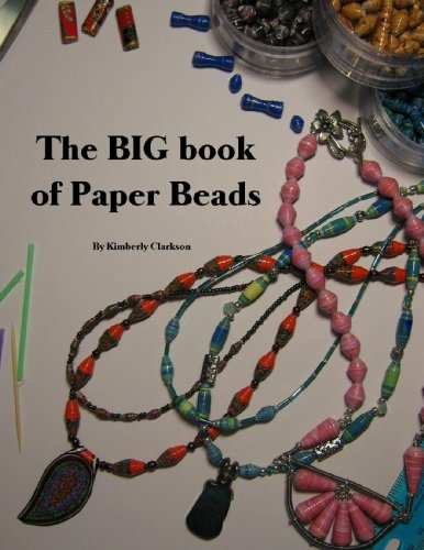 The BIG book of Paper Beads by [Clarkson, Kimberly]