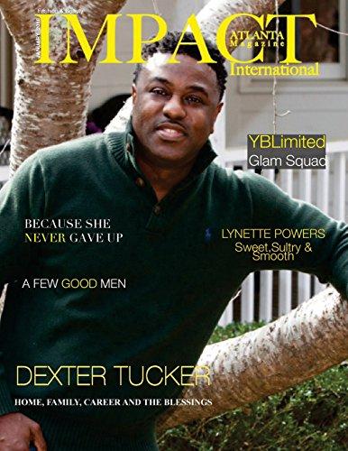 Impact Atlanta Magazine  International: Fashion & Beauty (Volume 4) (International Magazine)