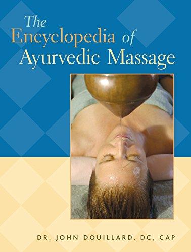 The Encyclopedia of Ayurvedic Massage ()