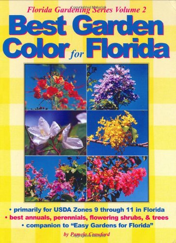 Best Garden Color for Florida (Florida Gardening) by Brand: Color Garden Publishing