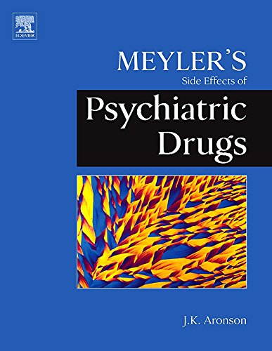 Meyler's Side Effects Of Psychiatric Drugs