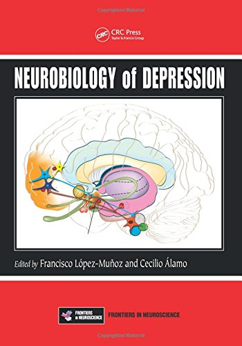 Neurobiology of Depression (Frontiers in Neuroscience)