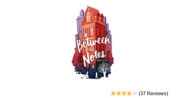 Amazoncom Between The Notes Ebook Sharon Huss Roat Kindle Store