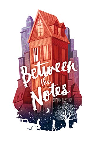 Between the Notes by [Roat, Sharon Huss]