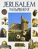 Jerusalem: Past and Present