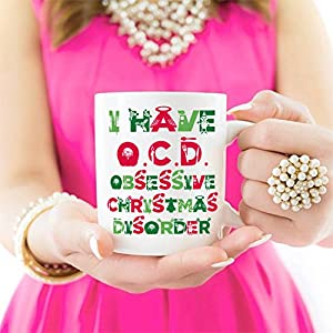 Cute Christmas Gifts, Tacky Obsessive Christmas Disorder Coffee Mugs, Best Christmas Gifts for family Ceramic Cup White, 11 Oz by LaTazas