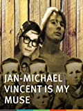Jan-Michael Vincent is My Muse