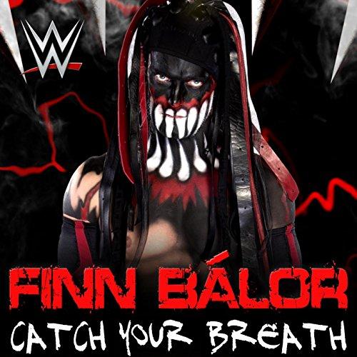 Catch Your Breath (Finn Bálor) -