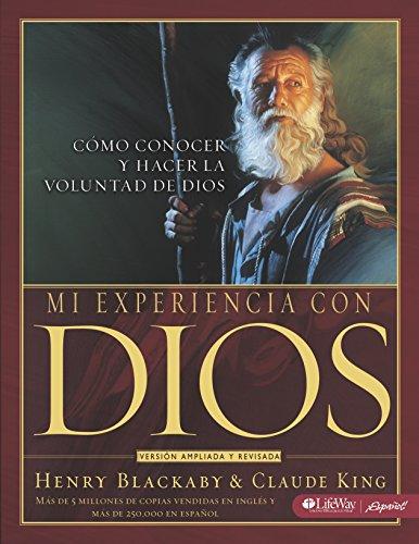 Mi Experiencia con Dios - Libro para el Discípulo: Experiencing God - Member Book Spanish Edition
