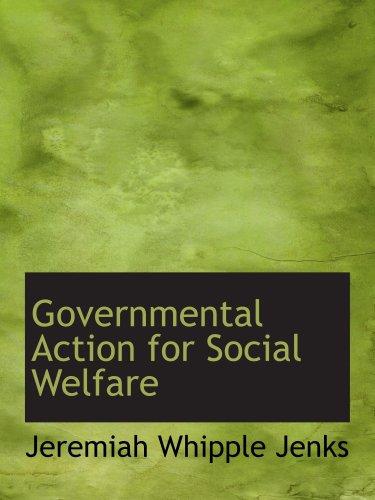 Governmental Action for Social Welfare ebook