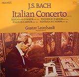BACH ITALIAN CONCERTO + TOCCATAS & FUGUE GUSTAV LEONHARDT