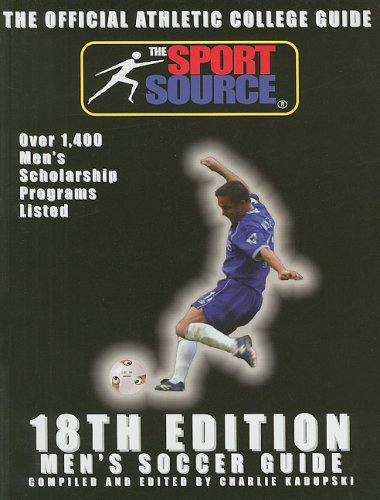 18th Edition Men's Soccer Guide (Official Athletic College Guide Soccer Men)