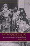 Greek Orthodox Music in Ottoman Istanbul: Nation and Community in the Era of Reform (Ethnomusicology Multimedia)