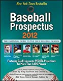 img - for Baseball Prospectus 2012 by Baseball Prospectus (2012-02-01) book / textbook / text book