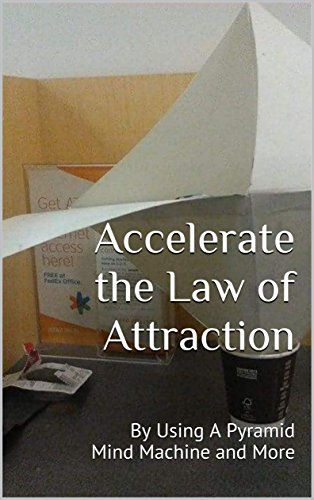 Accelerate the law of attraction by using a pyramid mind machine accelerate the law of attraction by using a pyramid mind machine and more by fandeluxe Choice Image