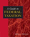 img - for A Guide to Federal Taxation book / textbook / text book