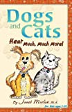 Dogs and Cats Hear Much, Much More!, Janet Marlow, 1427650381