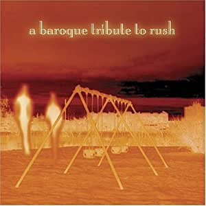 Chamber Made: Baroque Tribute to Rush