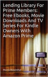 Lending Library For Prime Members: Free Ebooks, Movie Downloads And TV Series For Kindle Owners With Amazon Prime