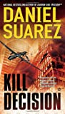 Kill Decision, Daniel Suarez, 0451417704