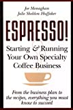 Espresso!, Joe Monaghan and Julie Sheldon Huffaker, 047112138X