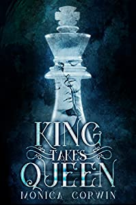 King Takes Queen by Monica Corwin ebook deal