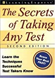 Secrets of Taking Any Test, Judith Meyers, 1576853071