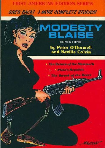 Modesty Blaise: The Return of the Mammoth, Plato's Republic, the Sword of the Bruce (The Comic Strip Series) por Peter O'Donnell,Catherine Yronwode,Neville Colvin