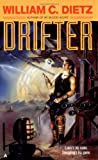 Drifter, William C. Dietz, 0441168132