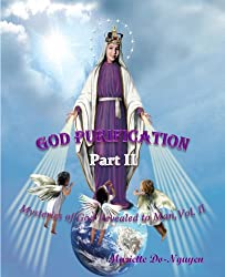 GOD PURIFICATION, PART II (Mysteries of God Revealed to Man Book 2)