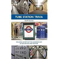 Tube Station Trivia