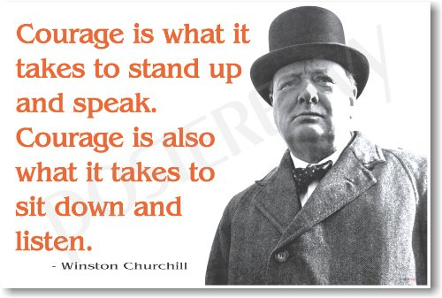 Winston Churchill - Courage Is What It Takes to Stand up and Speak - NEW Famous Person Poster