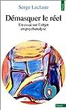 img - for D masquer le r el : Un essai sur l'objet en psychanalyse by Serge Leclaire (1983-02-01) book / textbook / text book