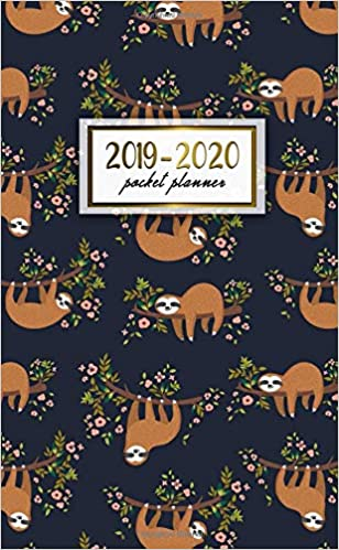 2019-2020 Pocket Planner: Two-Year Monthly Sloth Pocket ...